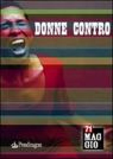 Donne contro. 71° Maggio musicale fiorentino - Teatro del maggio musicale fio | Rochesterscifianimecon.com
