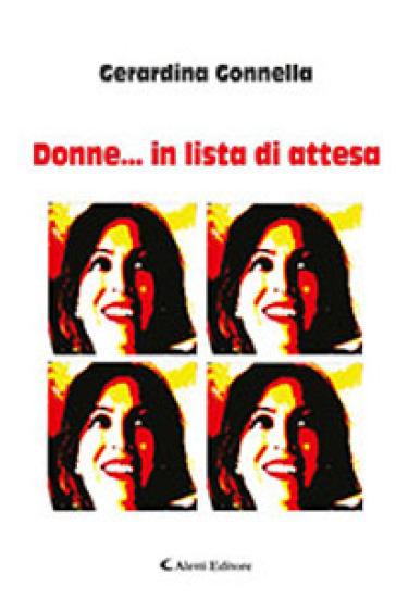 Donne... in lista di attesa - Gerardina Gonnella pdf epub