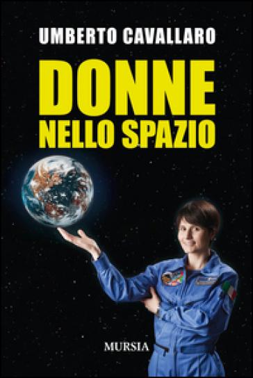 Donne nello spazio - Umberto Cavallaro | Thecosgala.com