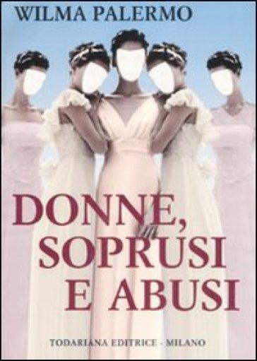 Donne, soprusi e abusi - Wilma Palermo | Kritjur.org