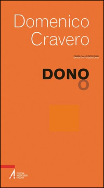 Dono - Domenico Cravero |