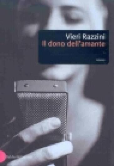 Dono dell'amante (Il) - Vieri Razzini   Jonathanterrington.com