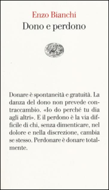 Dono e perdono - Enzo Bianchi | Jonathanterrington.com