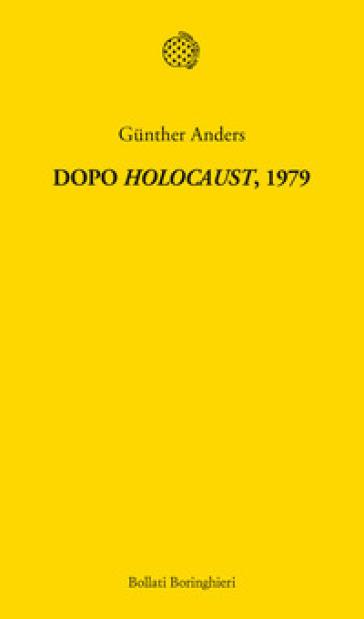 Dopo «Holocaust» 1979 - Gunther Anders   Thecosgala.com