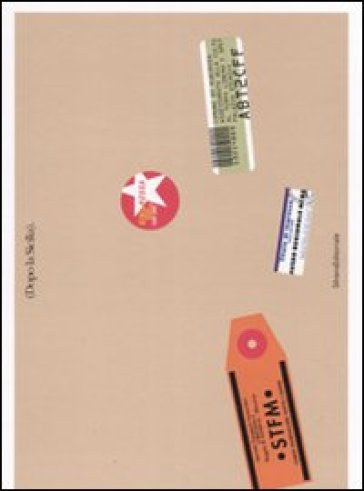 Dopo la Sicilia. Catalogo della mostra - Marco Meneguzzo  