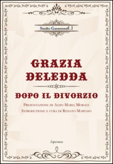 Dopo il divorzio - Grazia Deledda |