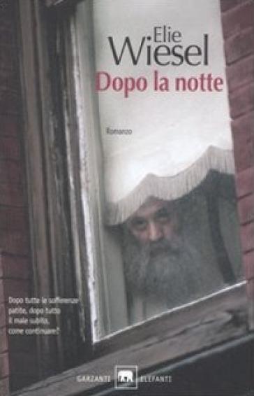 Dopo la notte - Elie Wiesel pdf epub