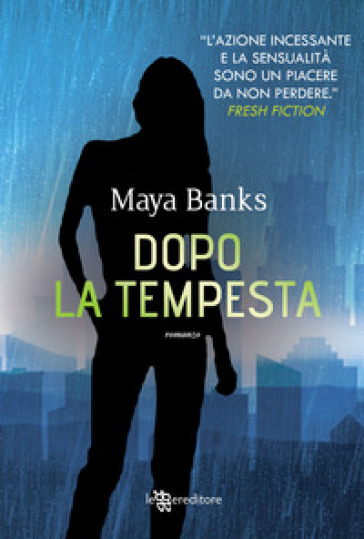 Dopo la tempesta - Maya Banks | Jonathanterrington.com