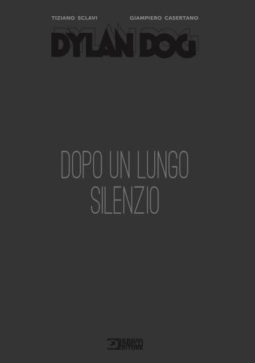Dopo un lungo silenzio. Dylan Dog - Tiziano Sclavi pdf epub
