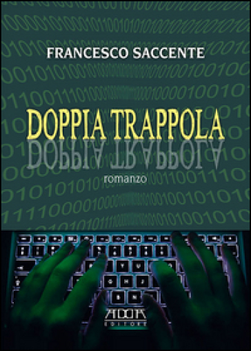 Doppia trappola - Francesco Saccente |