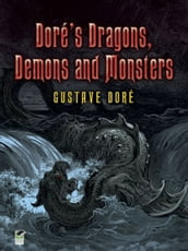 Doré s Dragons, Demons and Monsters