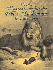 Doré s Illustrations for the Fables of La Fontaine