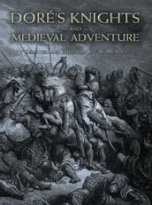 Doré s Knights and Medieval Adventure