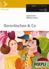 Dornroschen & co. Con espansione online. Con CD Audio