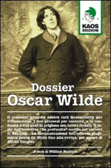 Dossier Oscar Wilde - W. Badford |