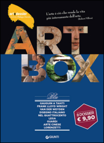 Dossier d'art. Box blu: Gauguin a Tahiti-Frank Lloyd Wright-Van der Weyden-Disegno italiano nel Quattrocento-Lega-Guardi-Arte cinese-I Lorenzetti. Ediz. illustrata