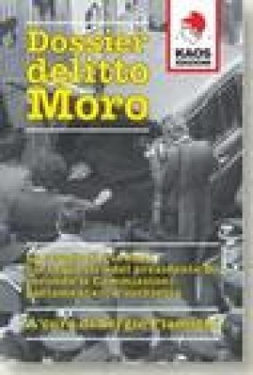 Dossier delitto Moro - S. Flamigni | Kritjur.org