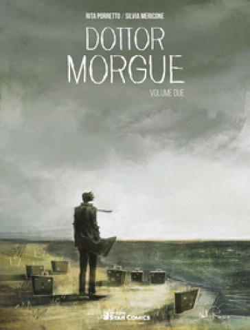 Dottor Morgue. 2. - Rita Porretto  
