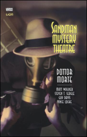 Dottor Morte. Sandman mystery theatre. 4. - Matt Wagner |