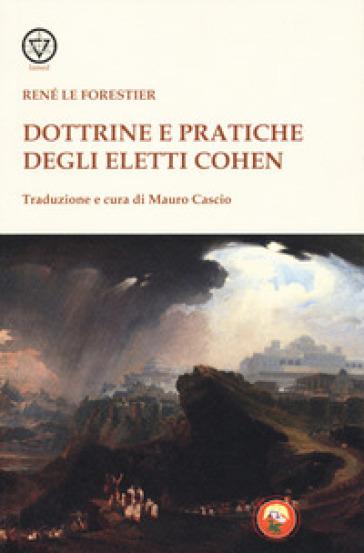Dottrine e pratiche degli Eletti Cohen - René Le Forestier | Kritjur.org