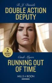Double Action Deputy / Running Out Of Time
