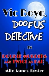 Double Murders are Twice as Bad