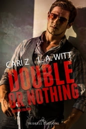 Double or Nothing - Edizione Italiana