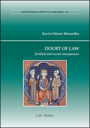 Doubt of law. Juridical and moral consequences