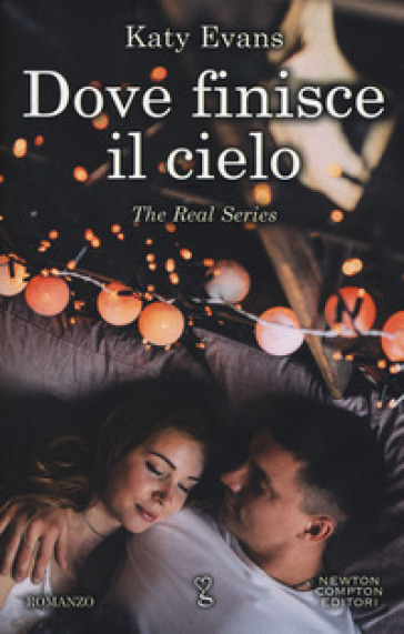 Dove finisce il cielo. The real series - Katy Evans |