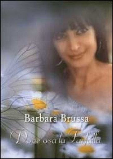 Dove osa la farfalla - Barbara Brussa |