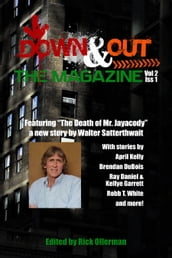 Down & Out: The Magazine Volume 2 Issue 1