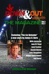 Down & Out: The Magazine Volume 2 Issue 2