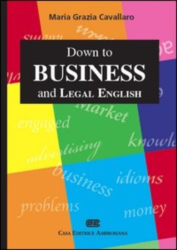 Down to business and legal english