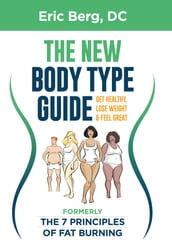 Dr. Berg s New Body Type Guide