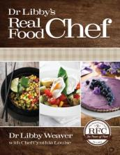 Dr. Libby s Real Food Chef