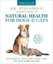 Dr. Pitcairn s Complete Guide to Natural Health for Dogs & Cats