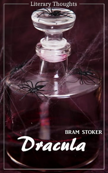Dracula (Bram Stoker) (Literary Thoughts Edition)