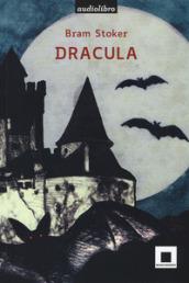 Dracula. Ediz. ad alta leggibilità. Con audiolibro