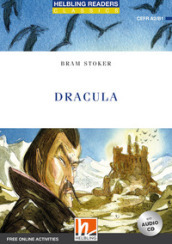 Dracula. Level B1. Helbling readers blue series. Classics. Con CD Audio. Con espansione online