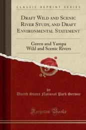 Draft Wild and Scenic River Study, and Draft Environmental Statement