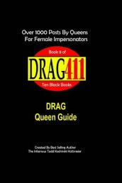 Drag411 s Drag Queen Guide