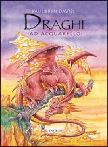 Draghi ad acquarello - Paul B. Davies  