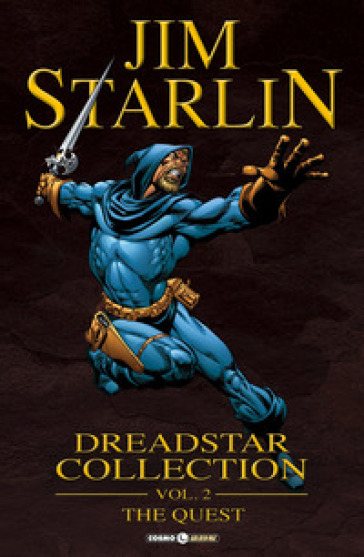 Dreadstar collection. 2: The quest - Jim Starlin |