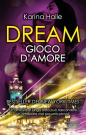 Dream. Gioco d amore