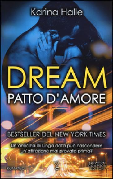 Dream. Patto d'amore - Karina Halle  