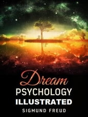 Dream Psychology Illustrated
