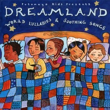 Dreamland: world lullabie