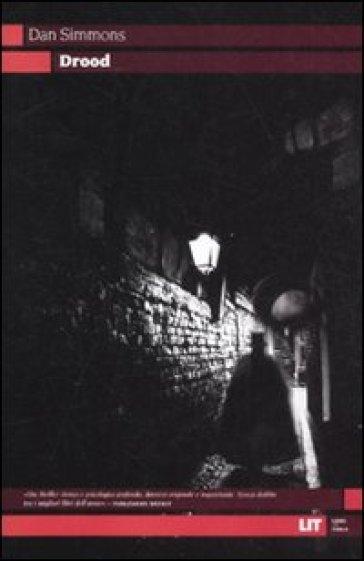 Drood - Dan Simmons | Jonathanterrington.com