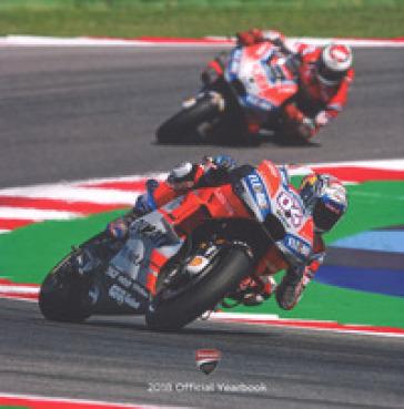 Ducati corse 2018. Official yearbook. Ediz. italiana e inglese