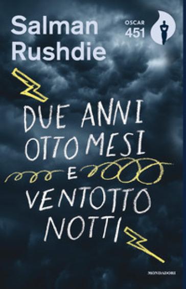 Due anni, otto mesi e ventotto notti - Salman Rushdie  